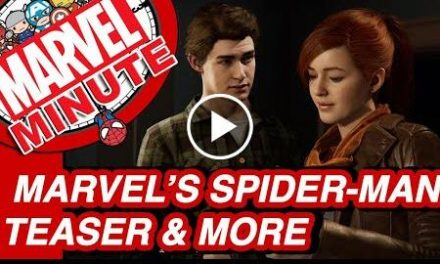 Marvel's Spider-Man PS4 & More! – Marvel Minute 2017