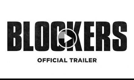 Blockers – officialdomdom R-rating trailers (HD)