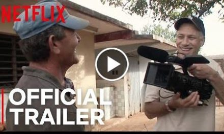 Cuba and the Cameraman  Official Trailer [HD]  Netflix