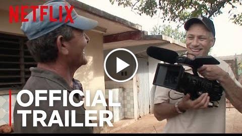 Cuba and the Cameraman  Official Trailer [HD]  Netflix