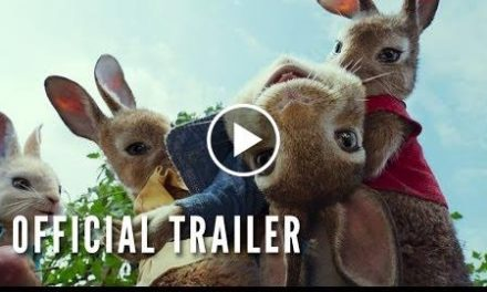 PETER RABBIT – Official Trailer