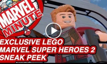 Exclusive LEGO Marvel Super Heroes 2 Sneak Peek – Marvel Minute 2017
