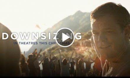 Downsizing (2017) – Official Trailer #2 – Paramount Pictures