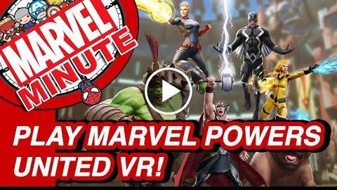 Play MARVEL Powers United VR & More – Marvel Minute 2017