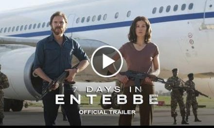 7 DAYS IN ENTEBBE – Official Trailer [HD] – In Theaters March 2018