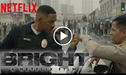 Bright  Official Trailer 3 [HD]  Netflix
