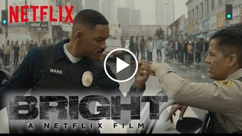 Bright  Official Trailer 3 [HD]  Netflix
