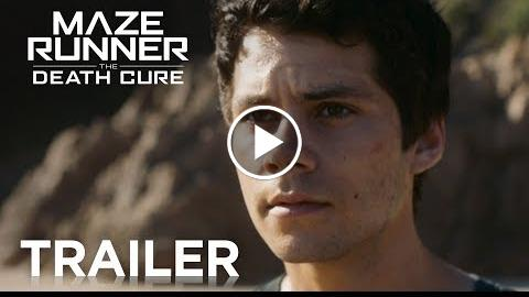 Maze Runner: The Death Cure  Official Final Trailer [HD]  20th Century FOX