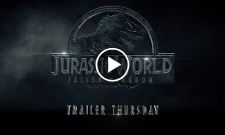 Jurassic World: Fallen Kingdom – Trailer Thursday (Legacy) (HD)
