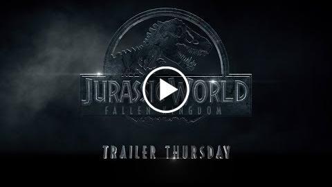 Jurassic World: Fallen Kingdom – Trailer Thursday (Legacy) (HD)