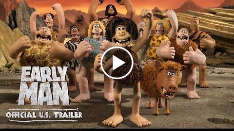 Early Man (2018 Movie) Official U.S. Trailer – Eddie Redmayne, Tom Hiddleston, Maisie Williams