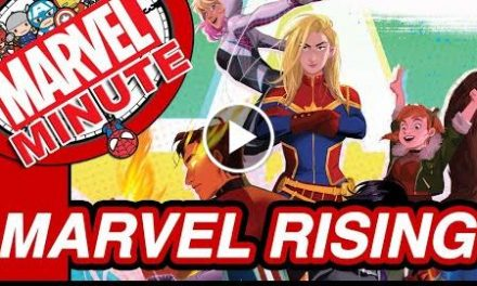 Marvel Rising & More! – The Marvel Minute 2017