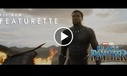 Marvel Studios' Black Panther – Good to Be King Featurette