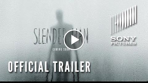 SLENDER MAN – Official Trailer (HD)