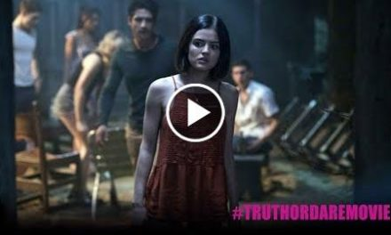 Truth or Dare – Official Trailer [HD]