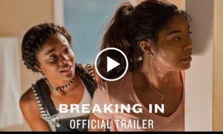 Breaking In – Official Trailer [HD]