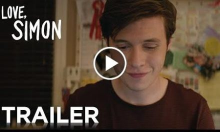 Love, Simon  Official Trailer 2 [HD]  20th Century FOX