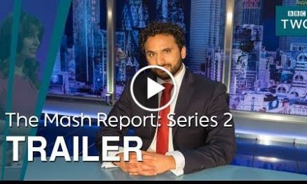 The Mash Report: Series 2  Trailer – BBC Two