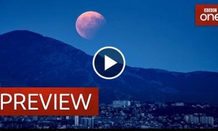 What is a super blood blue moon? – Wonders of the Moon: Preview – BBC One