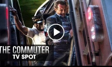 The Commuter (2018 Movie) Official TV Spot Thrilling  Liam Neeson, Vera Farmiga, Patrick Wilson