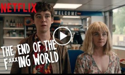 The End of the F***ing World  You and Me Against the World  Netflix