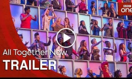 All Together Now: Launch Trailer – BBC One