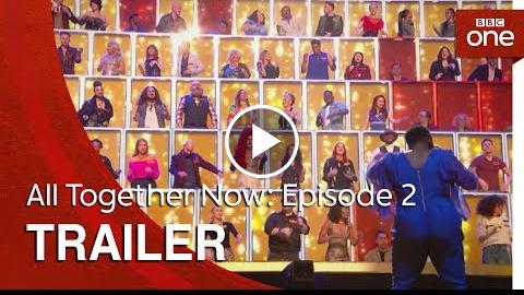 All Together Now: Episode 2  Trailer – BBC One