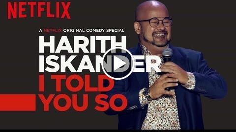 Harith Iskander: I Told You So  Official Trailer [HD]  Netflix