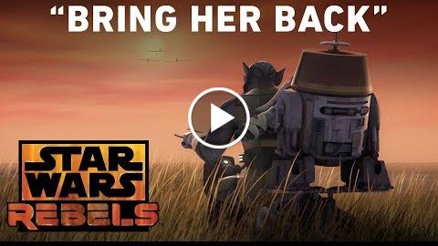 "Bring Her Back – ""Jedi Night"" Preview  Star Wars Rebels"