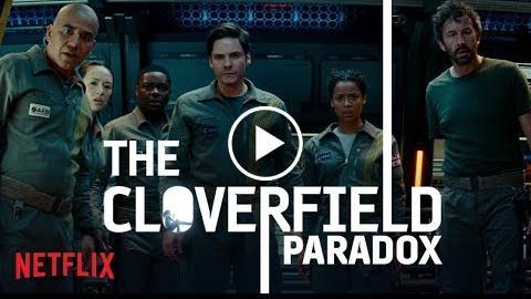 THE CLOVERFIELD PARADOX  PREMIERES TONIGHT  NETFLIX
