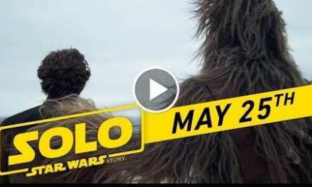 """Solo: A Star Wars Story """"Big Game"""" TV Spot (:45)"""