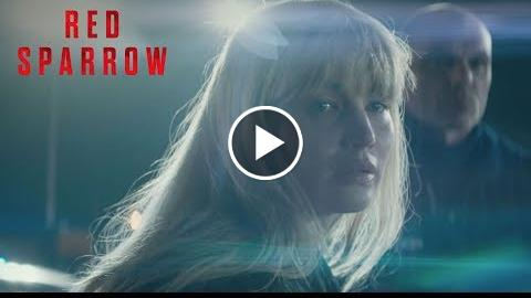 "Red Sparrow  ""Shocking and Seductive"" TV Commercial  20th Century FOX"