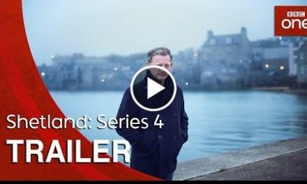 Shetland: Series 4  Trailer – BBC One