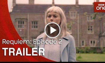 Requiem: Episode 2  Trailer – BBC One