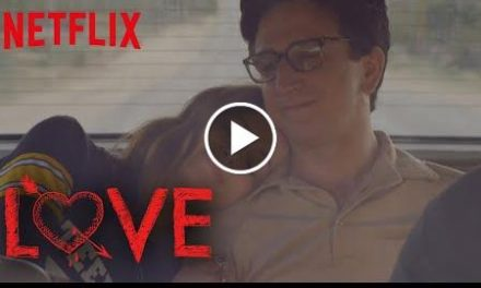 LOVE – Season 3  Official Trailer [HD]  Netflix