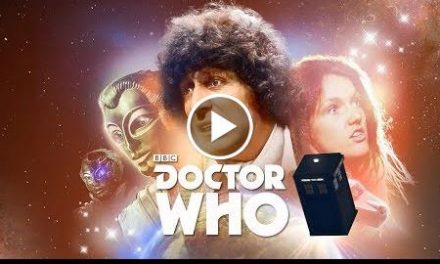 The Fourth Doctor Adventures Trailer – Series 7: Volume 1 – Doctor Who