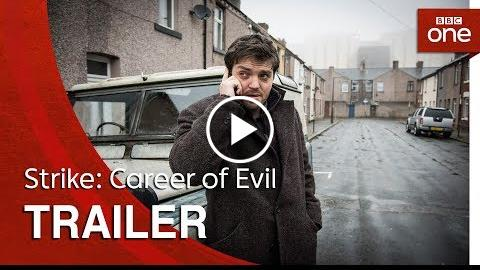 Strike – Career of Evil: Trailer – BBC One