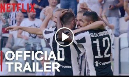First Team: Juventus  Official Trailer [HD]  Netflix