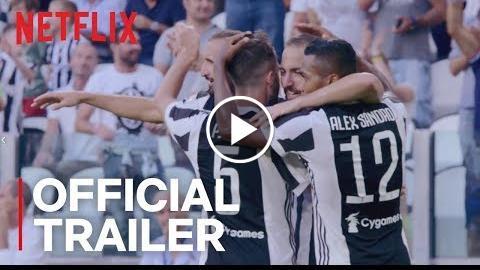 First Team: Juventus  Official Trailer [HD]  Netflix