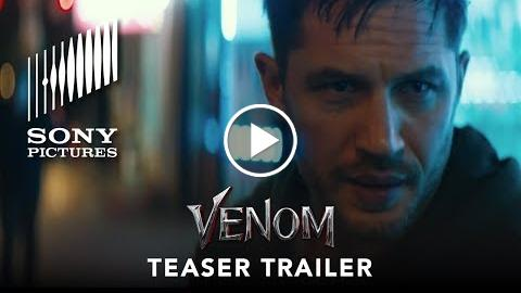 VENOM – Official Teaser Trailer (HD)