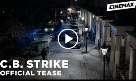 C.B. Strike  Official Tease 4  Cinemax