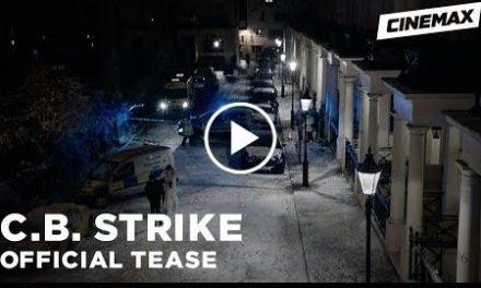 C.B. Strike  Official Tease 4  Cinemax