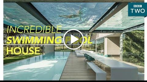 Inside the luxury two swimming pool house – Worlds Most Extraordinary Homes – BBC Two