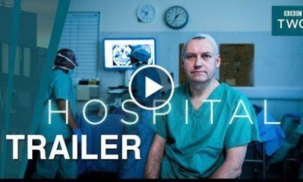 Hospital: Episodes 4-6  Trailer – BBC Two