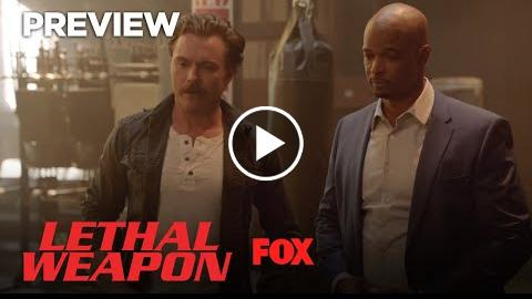 Preview: The Guys Jump Into Action  Season 2 Ep. 19  LETHAL WEAPON