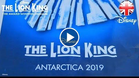 THE LION KING MUSICAL  THE LION KING: Coming to Antarctica in 2019  Official Disney UK