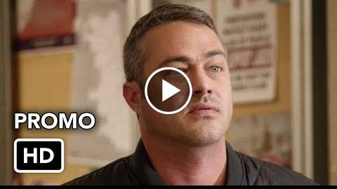 "Chicago Fire 6×20 Promo ""The Strongest Among Us"" (HD)"