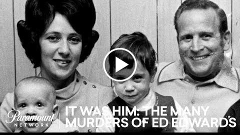 Wayne Talks To Eds Daughter April  It Was Him: The Many Murders of Ed Edwards  Paramount Network