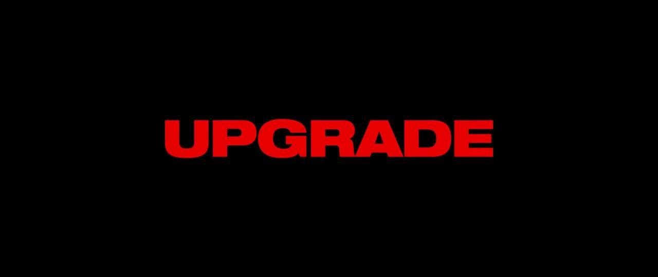 Upgrade: Red Band TV Spot – Meet Stern