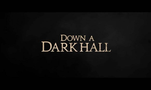 Down a Dark Hall: Trailer
